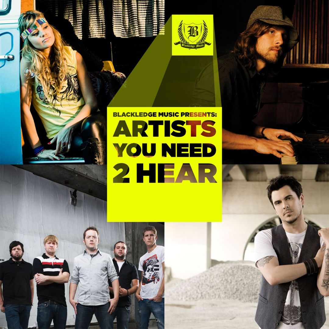 Blackledge Music Presents: Artists You Need To Hear