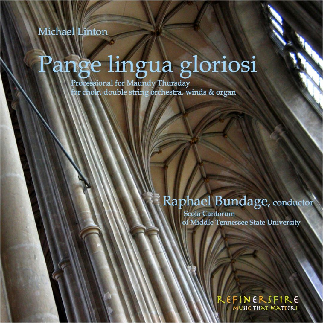 Michael Linton: Pange Lingua Gloriosi