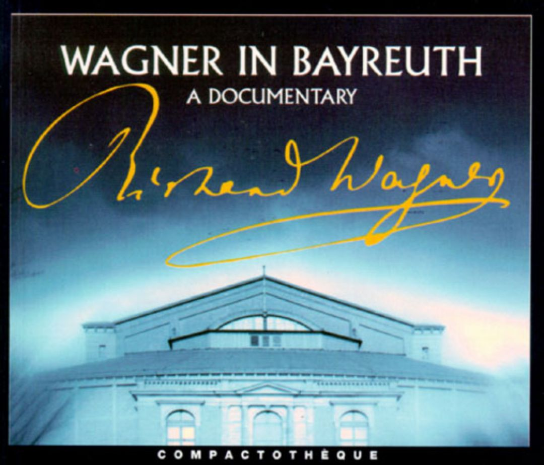 Wagner In Bayreuth
