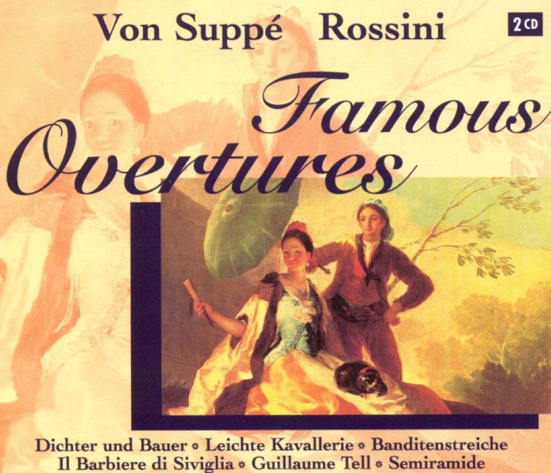 Von Suppé & Rossini: Famous Overtures