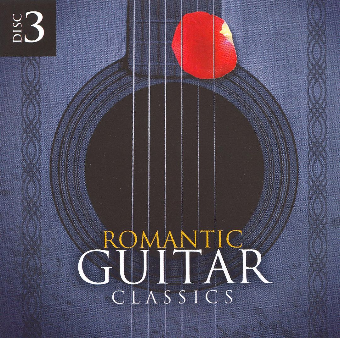 Romantic Guitar Classics, Disc 3