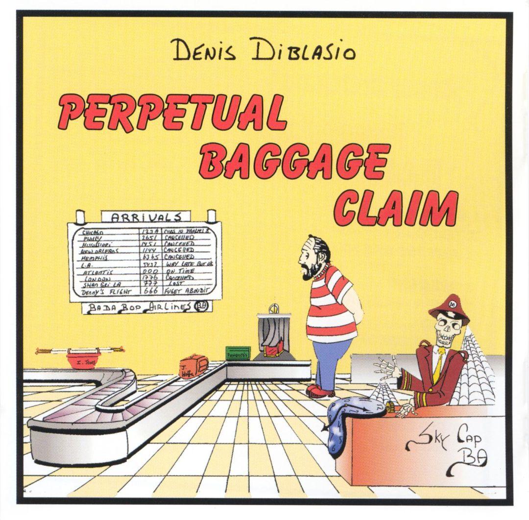 Perpetual Baggage Claim