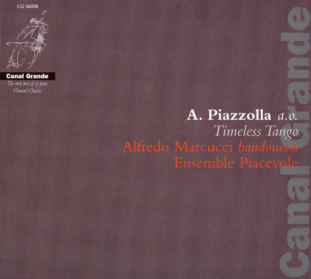 Piazzolla: Timeless Tango