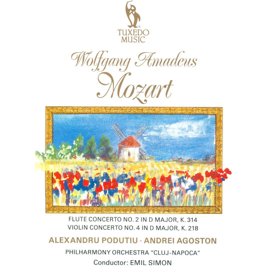 Wolfgang Amadeus Mozart: Flute Concerto No. 2, K.314; Violin Concerto No. 4, K. 218