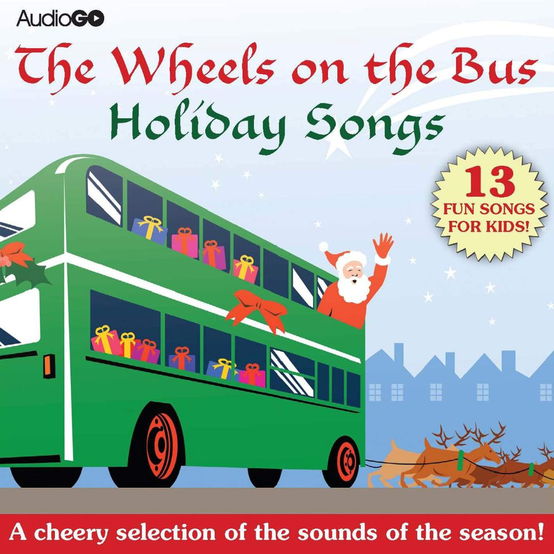 Wheels on the Bus Holiday Songs