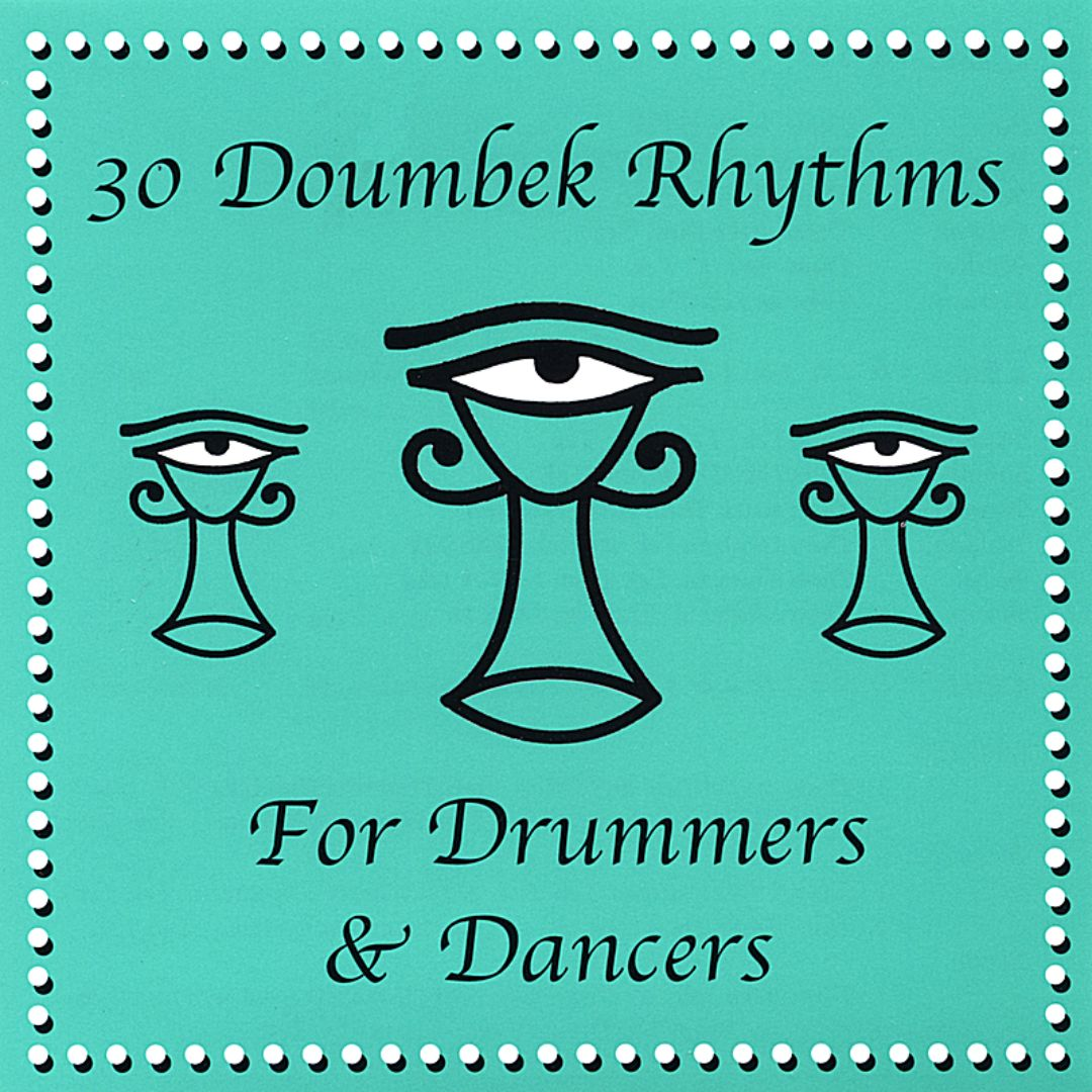 Drum and Dance: 30 Doumbek /Djembe Rhythms