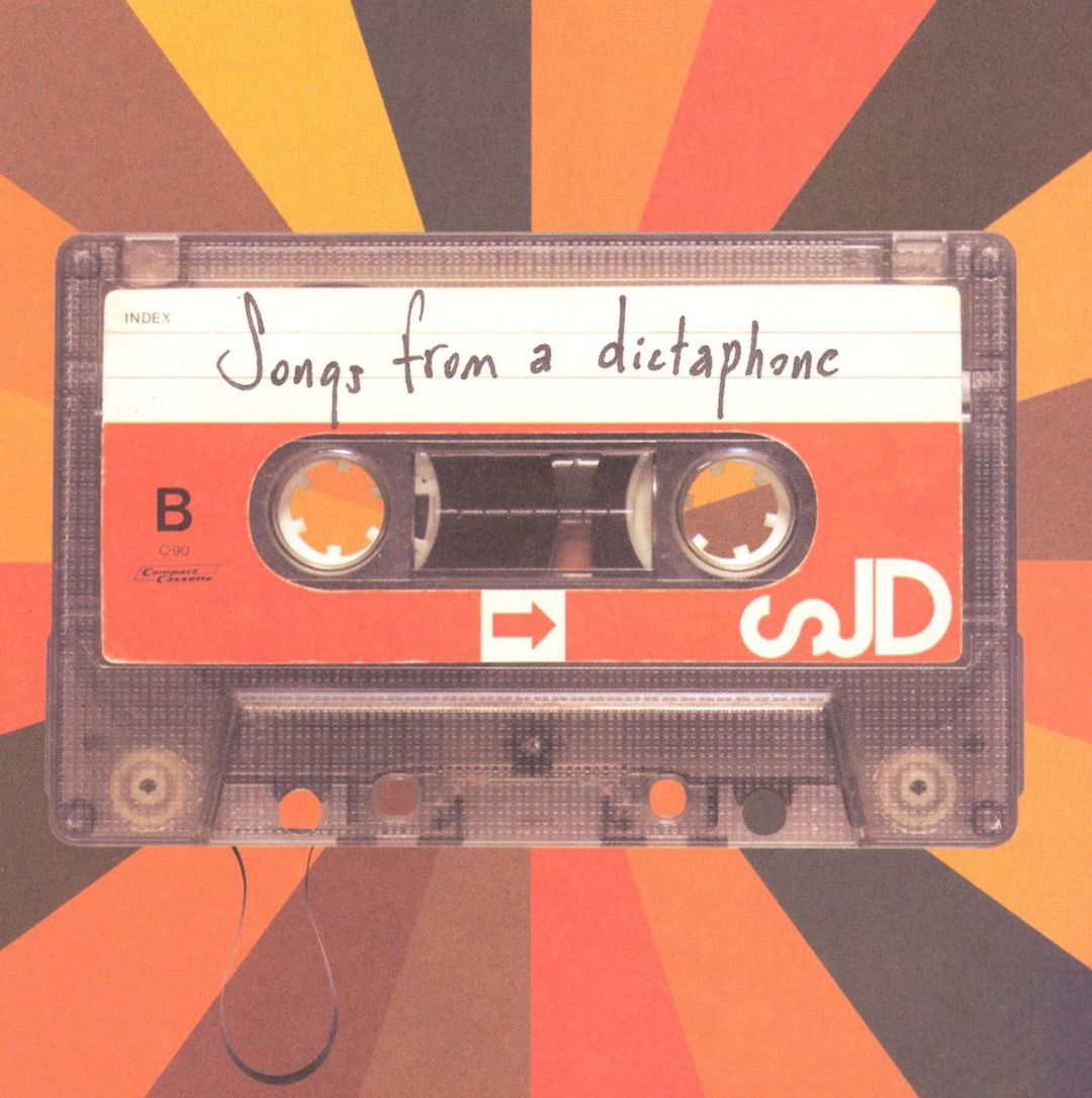 Songs from a Dictaphone