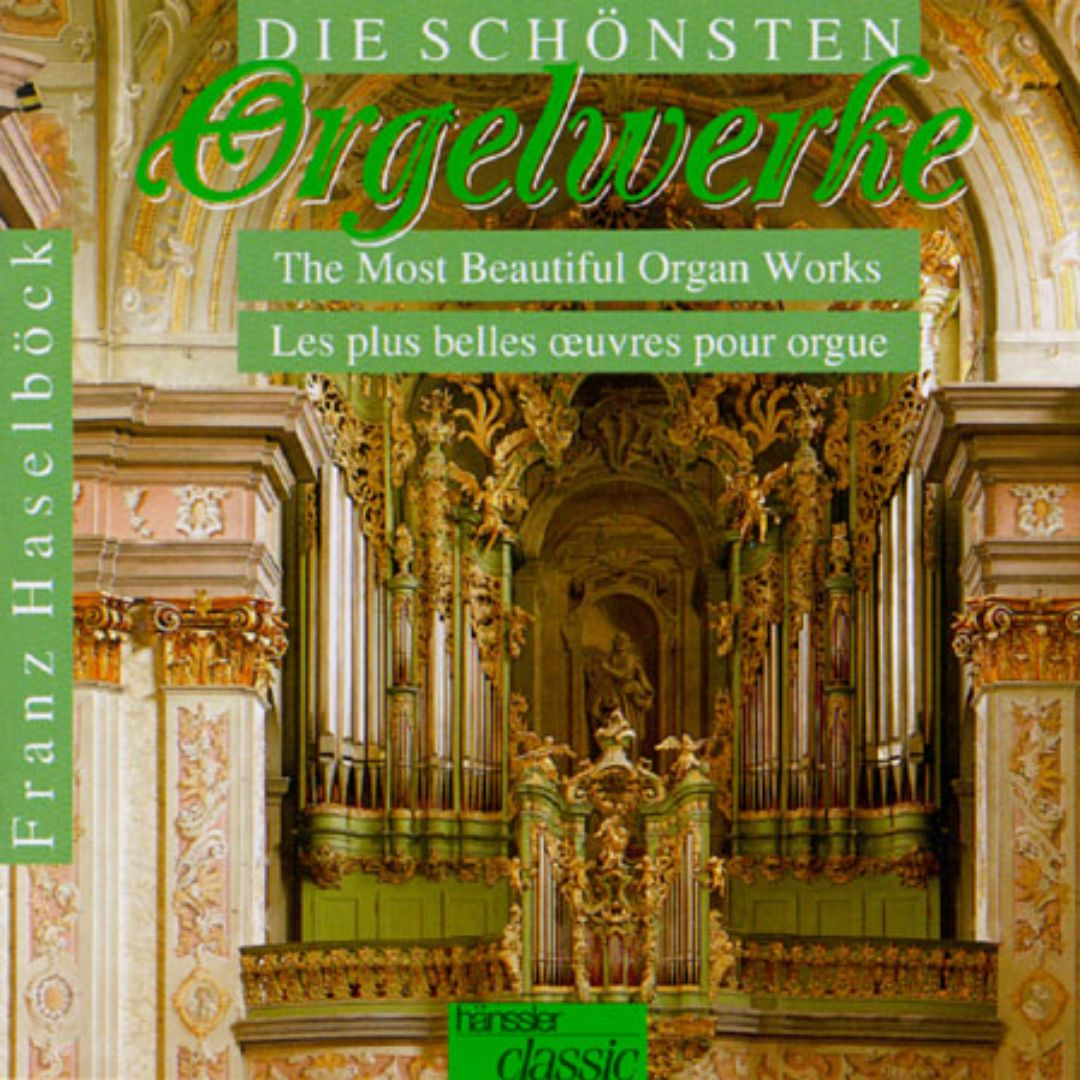 The Most Beautiful Organ Works