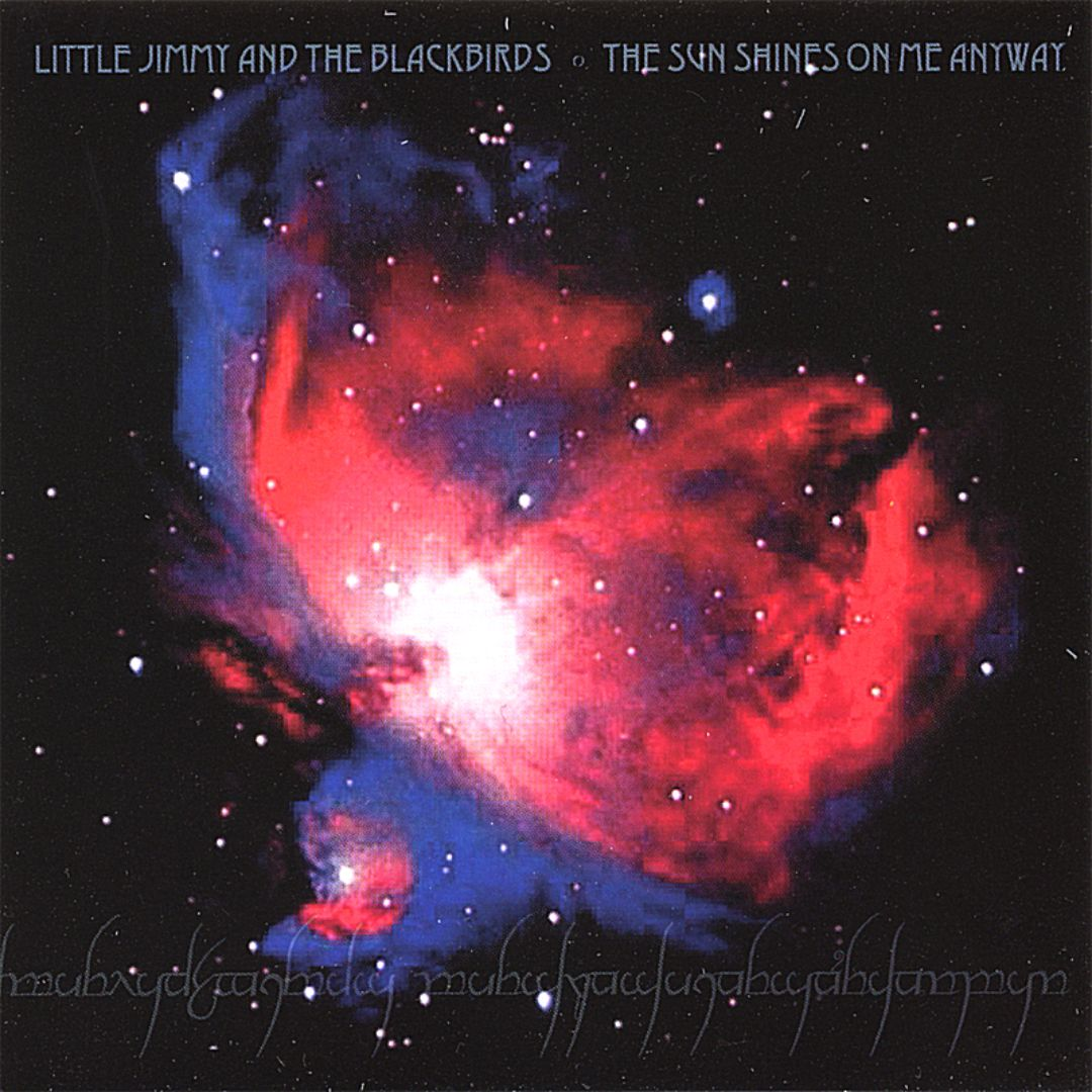 Little Jimmy and the Blackbirds: The Sun Shines on Me
