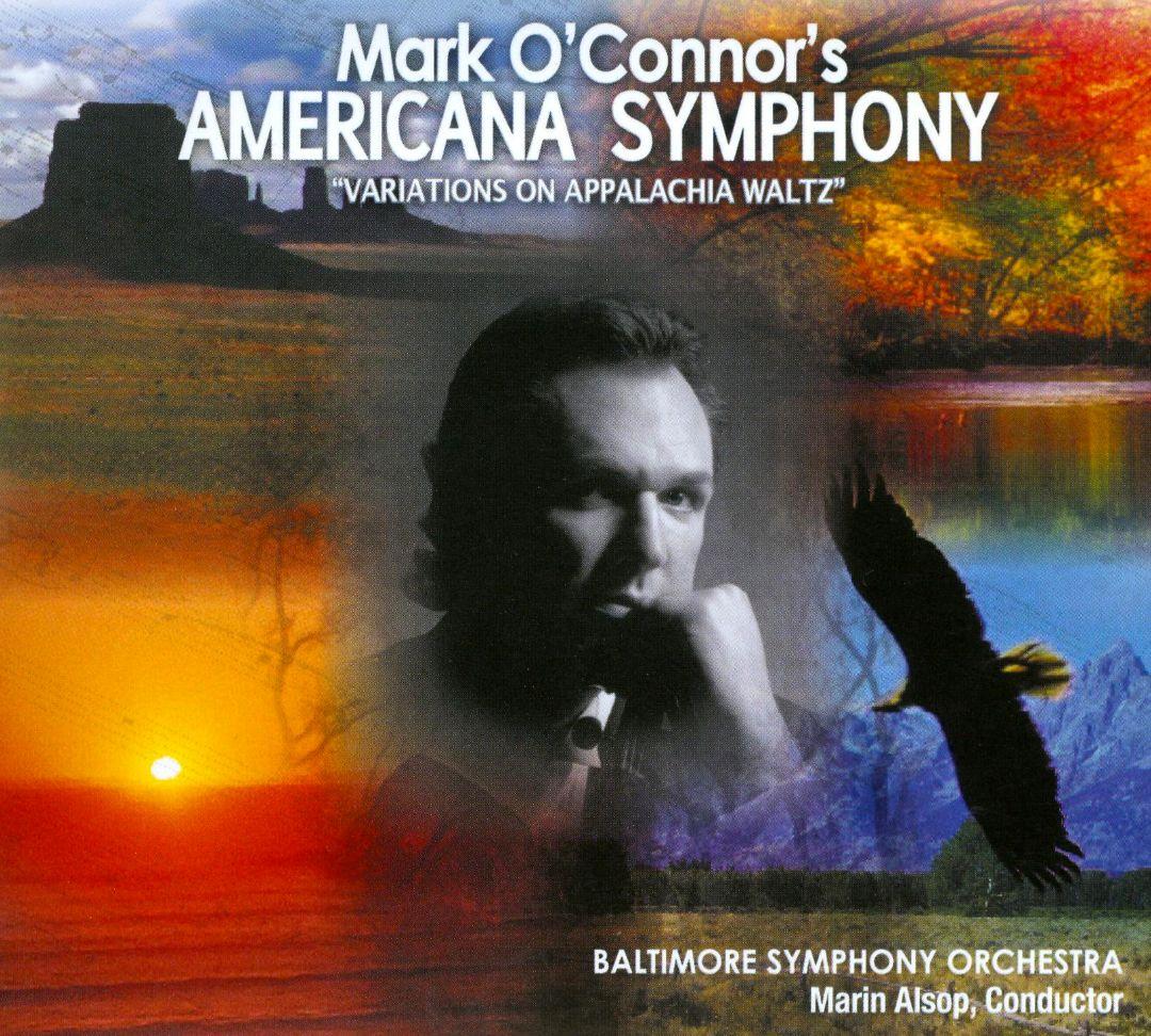 Mark O'Connor: Americana Symphony