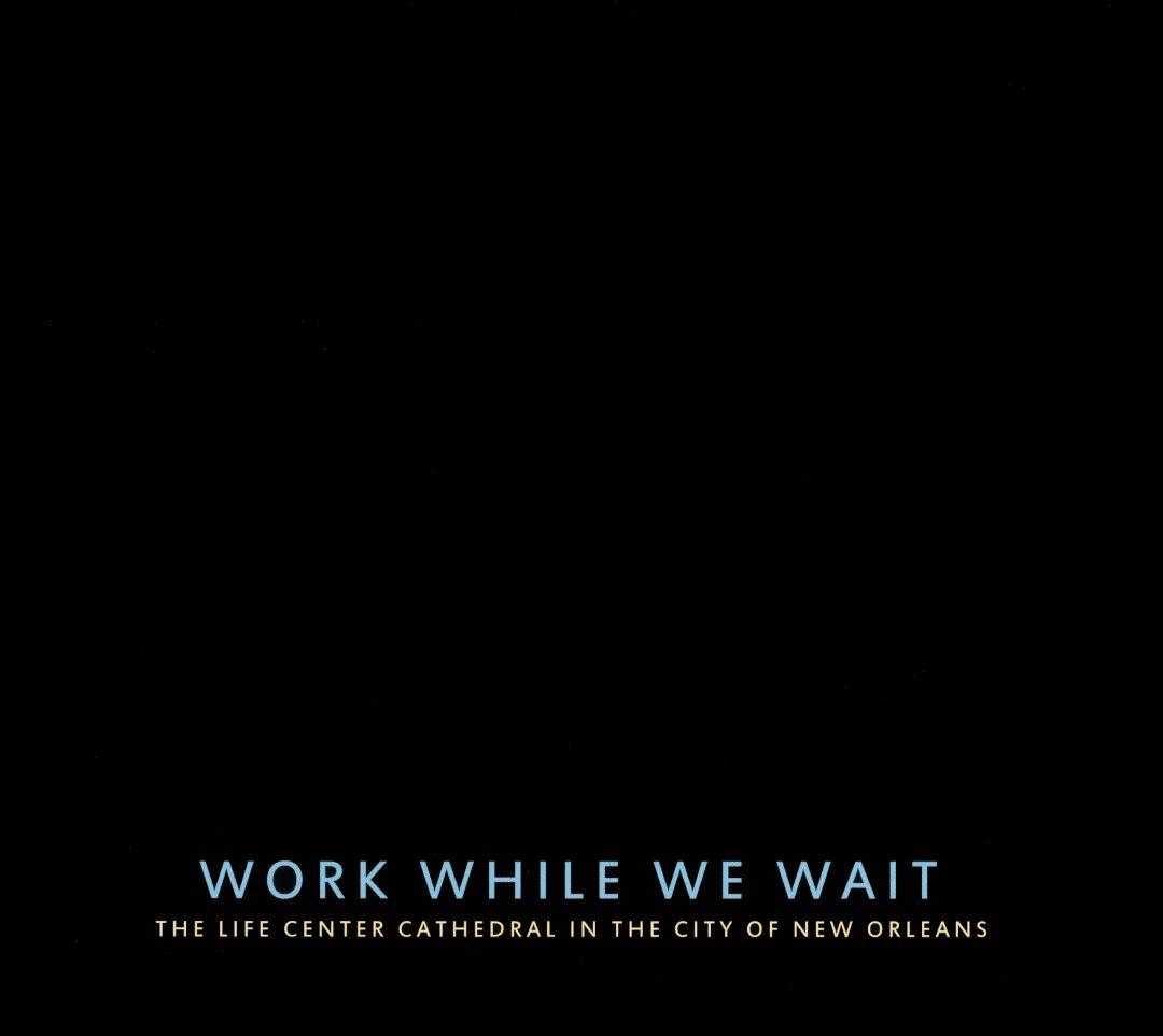 Work While We Wait