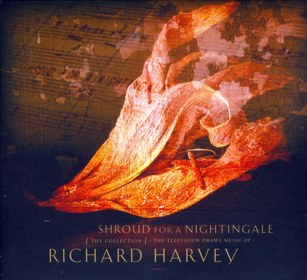 Shroud for a Nightingale: The Television Drama Music of Richard Harvey [Original TV Soundtrack]