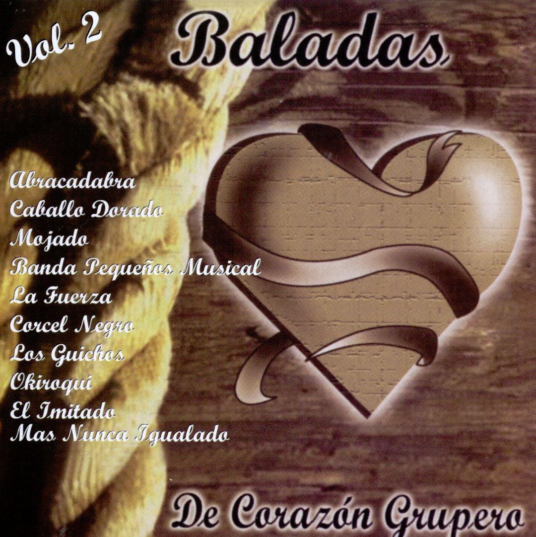 Baladas de Corazon Grupero, Vol. 2
