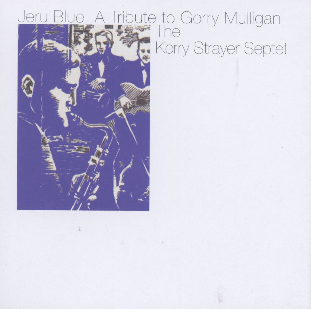 Jeru Blue: Tribute to Gerry Mulligan