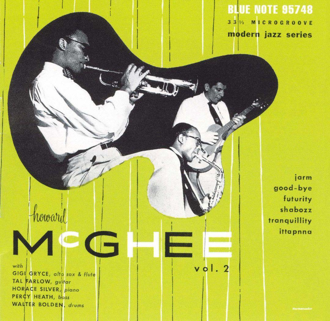 Howard McGhee, Vol. 2/Tal Farlow Quartet