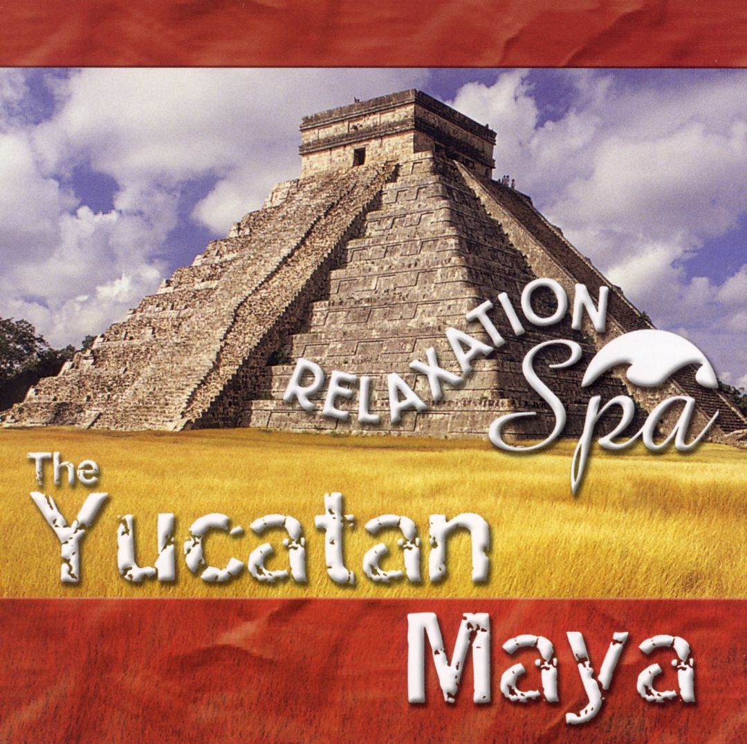 Relaxation Spa: The Yucatan Maya