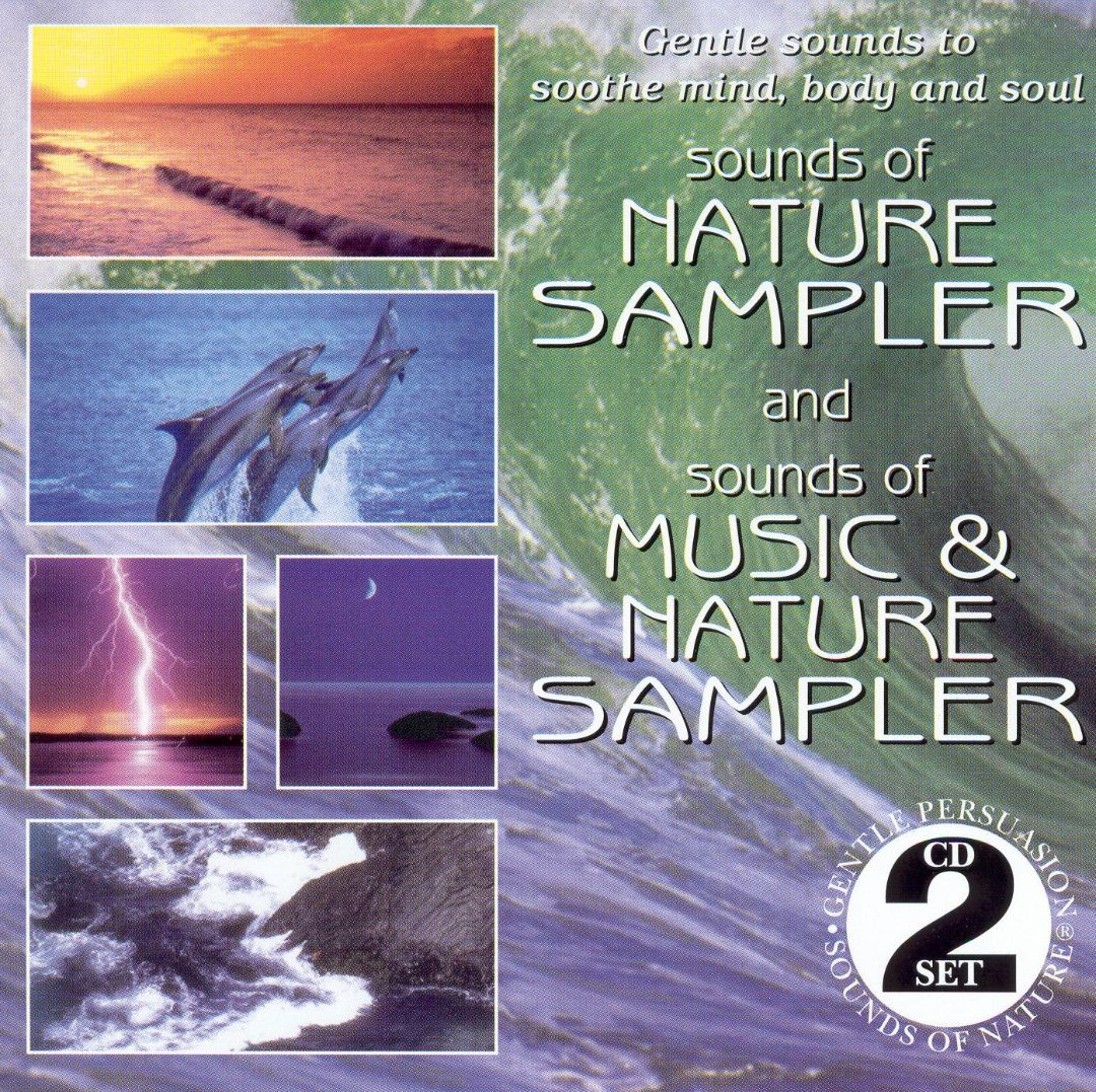 Sounds of Nature Sampler/Sounds of Music and Nature