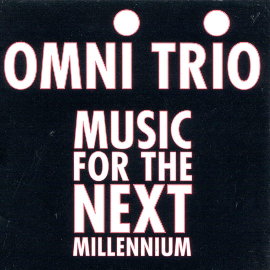 Music for the Next Millennium