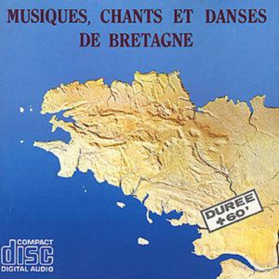 Musiques, Chants et Dances de Bretagne