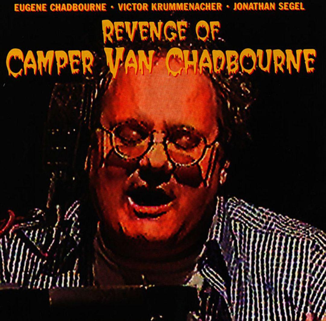 Revenge of Camper Van Chadbourne