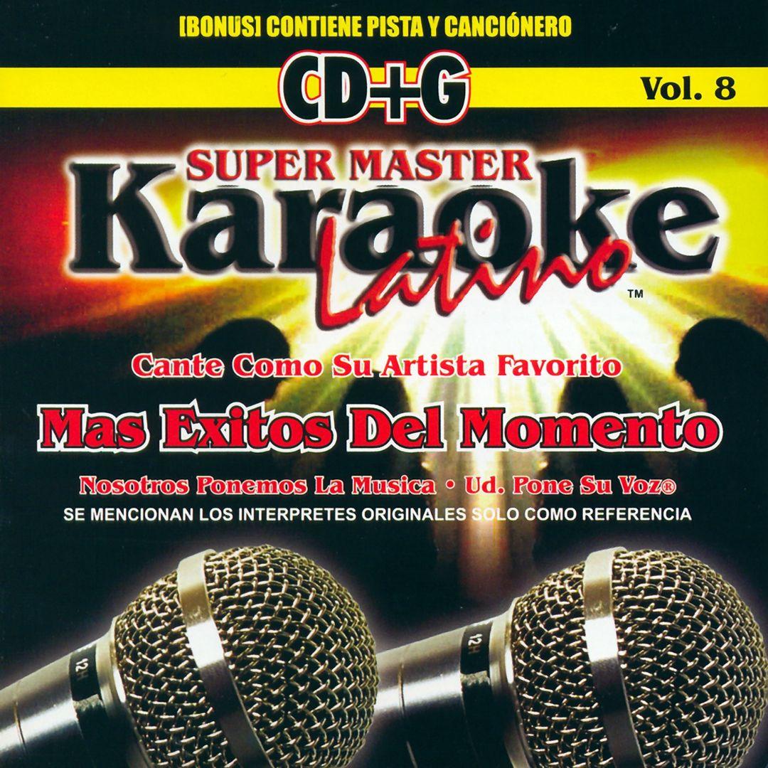 Karaoke Latino, Vol. 8: Exitos del Momento