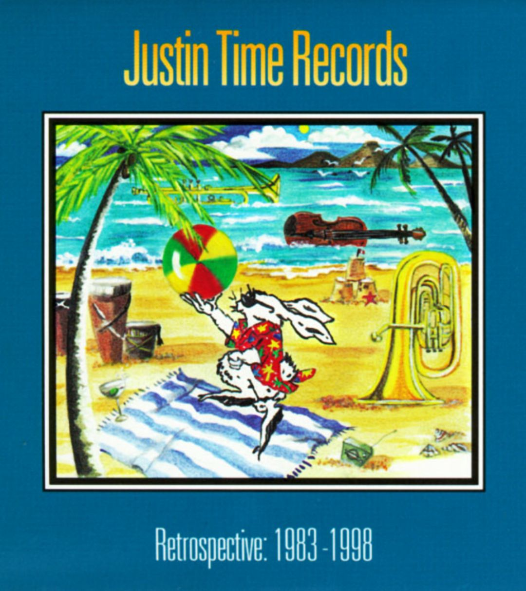 Justin Time Records Retrospective (1983-1998)