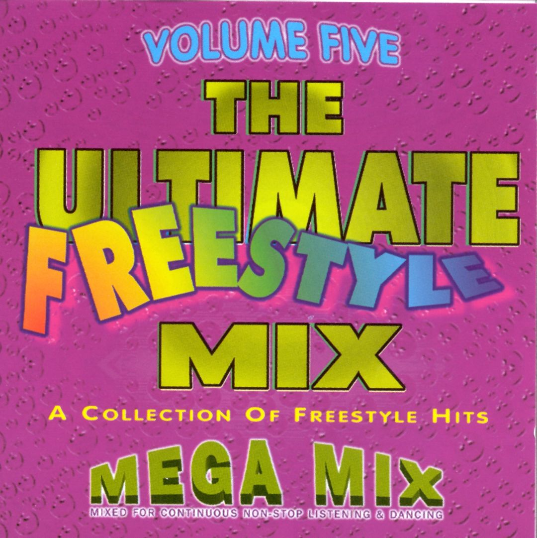 Ultimate Freestyle Mix, Vol. 5