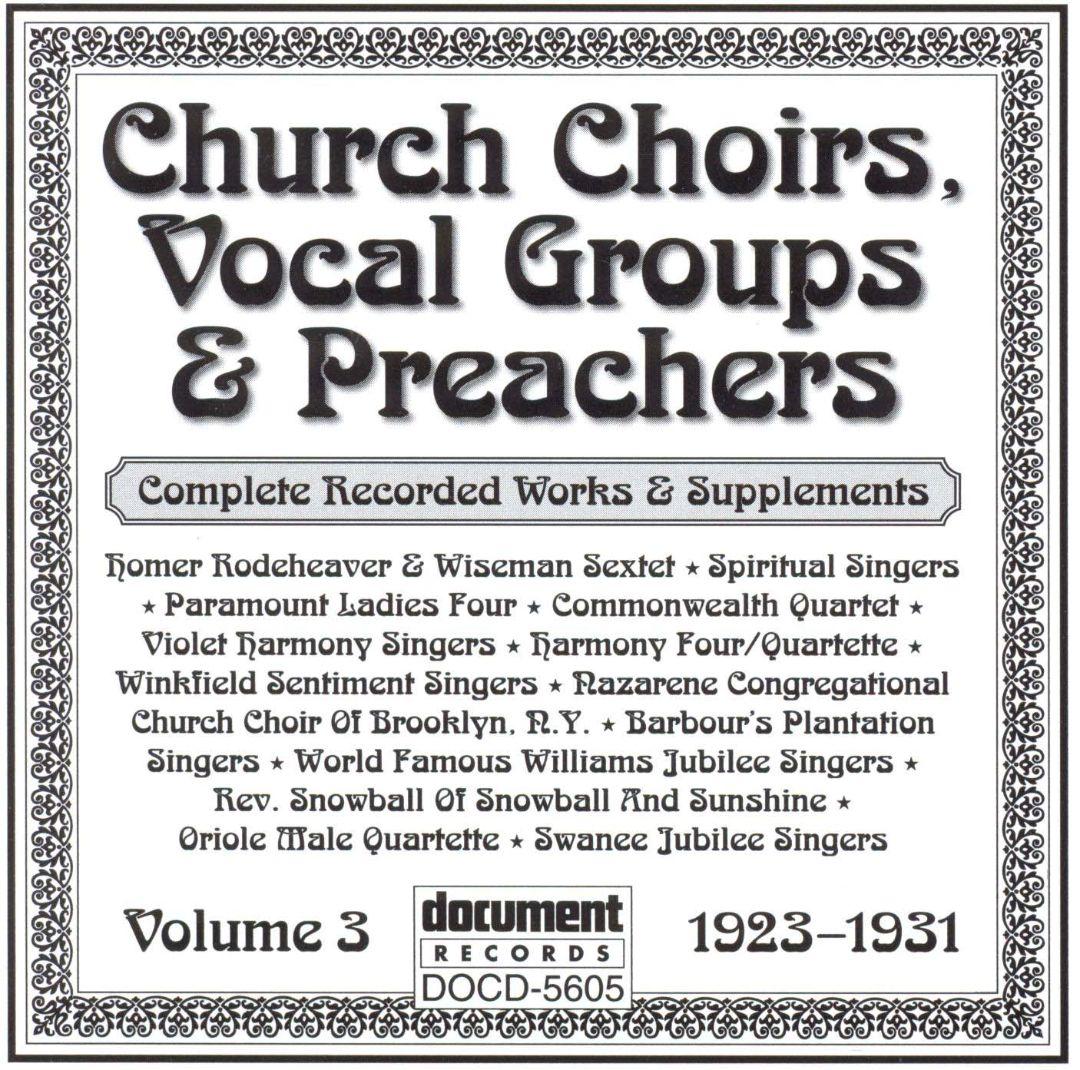 Church Choirs Vocal Groups & Preachers, Vol. 3