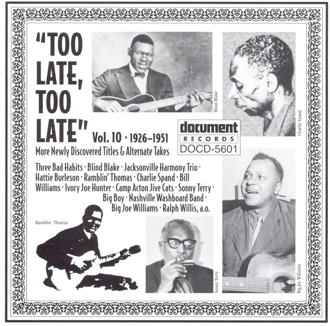 Too Late, Too Late Blues, Vol. 10: 1926-1951