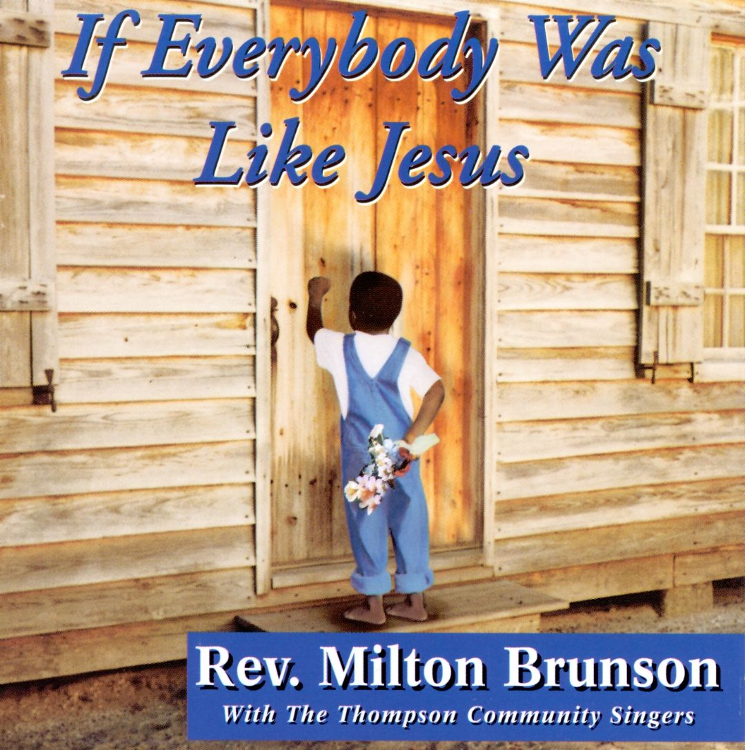 If Everybody Was Like Jesus