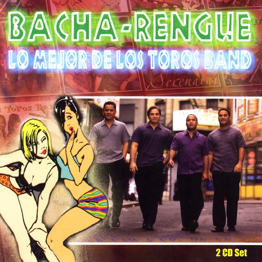 Bacha: Rengue: Lo Mejor De Los Toros Band