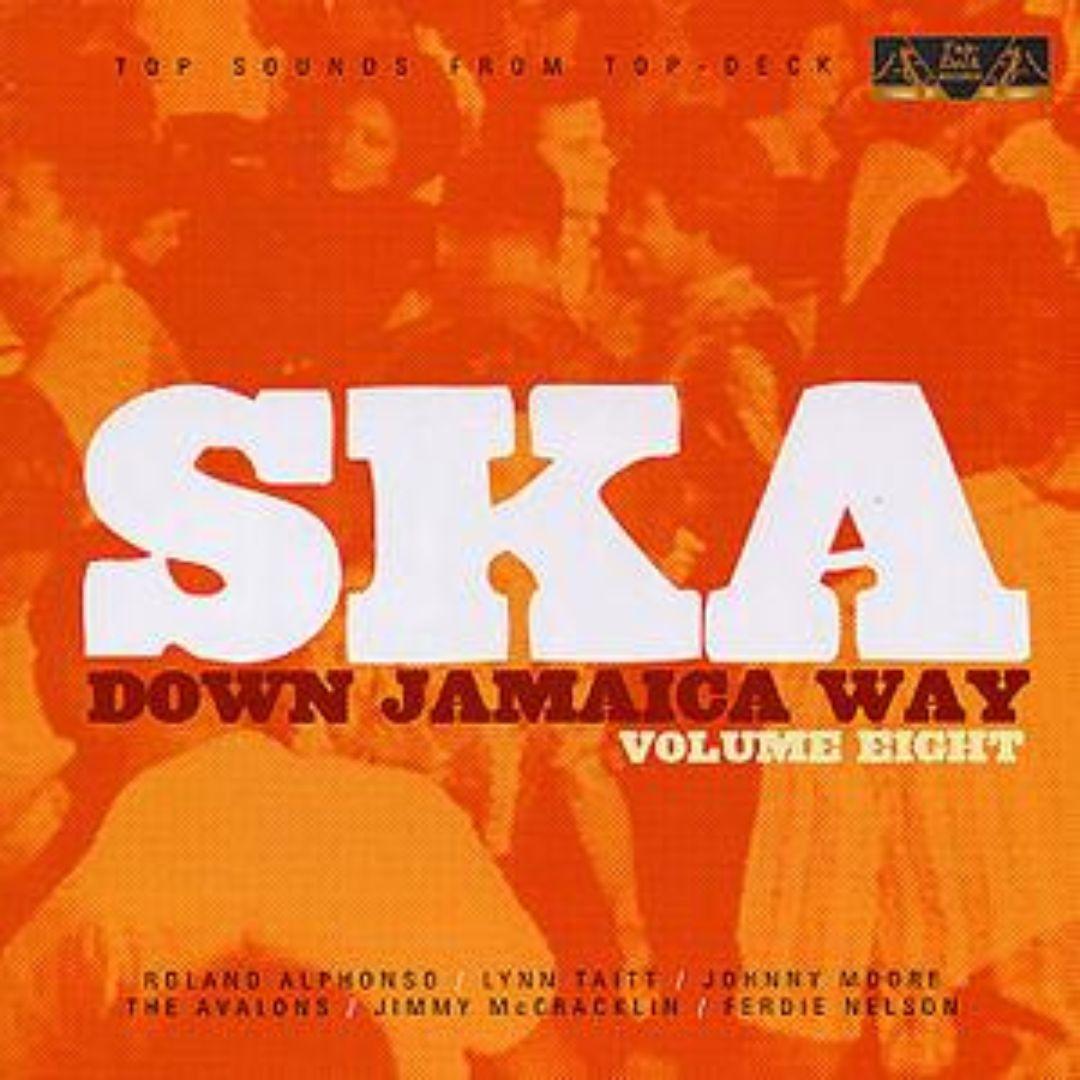 Ska Down Jamaica Way, Vol. 8