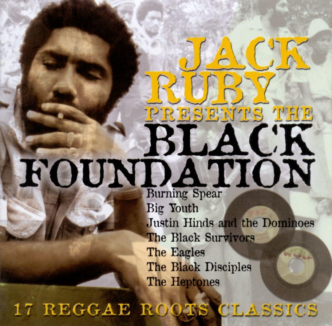 Jack Ruby Presents The Black Foundation