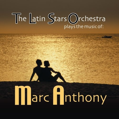 Plays the Music of Marc Anthony