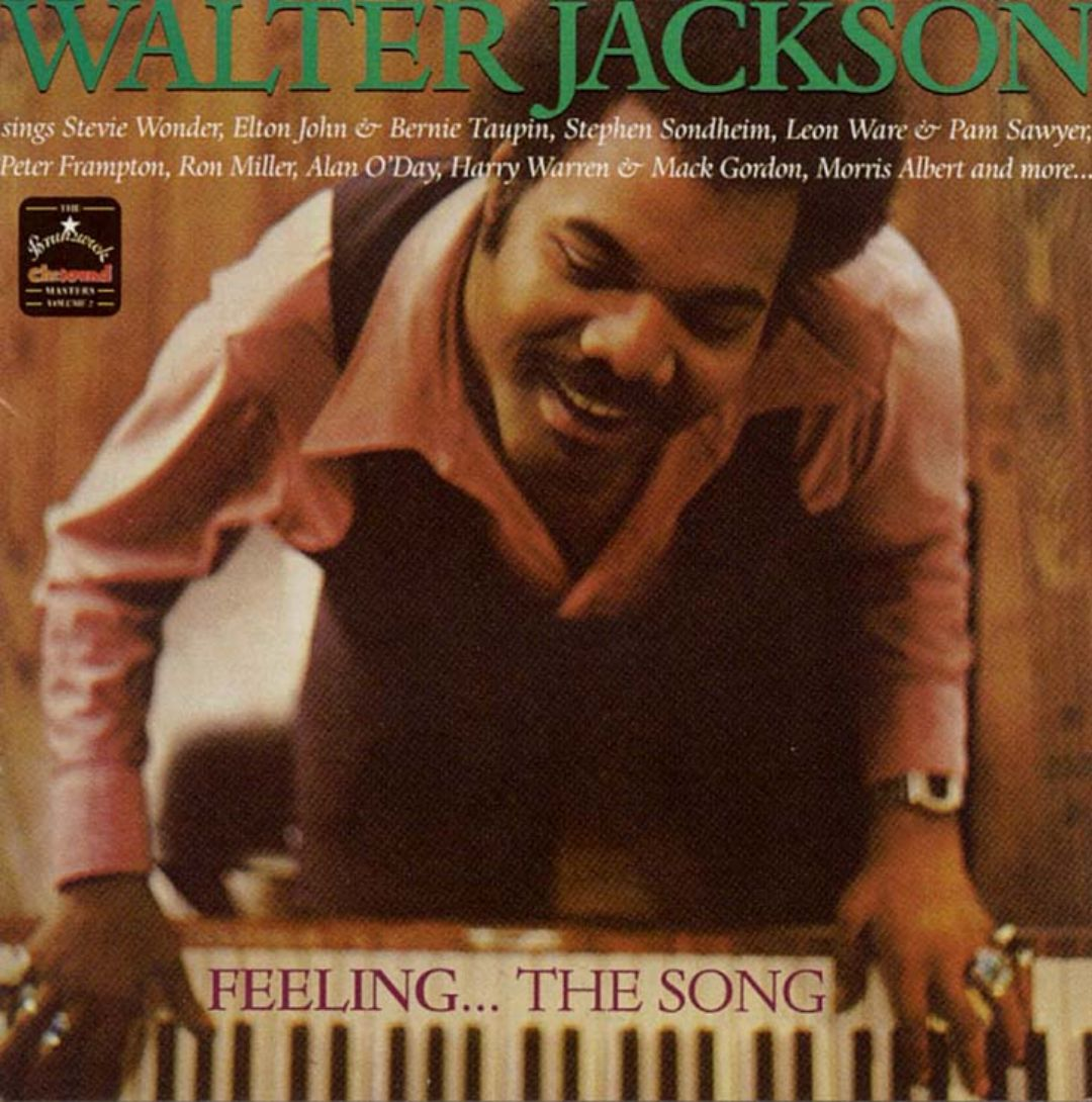 Feeling the Song: Best of Walter Jackson, Vol. 2