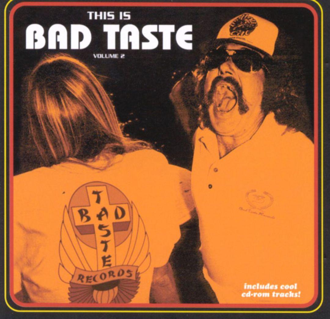 This Is Bad Taste, Vol. 2