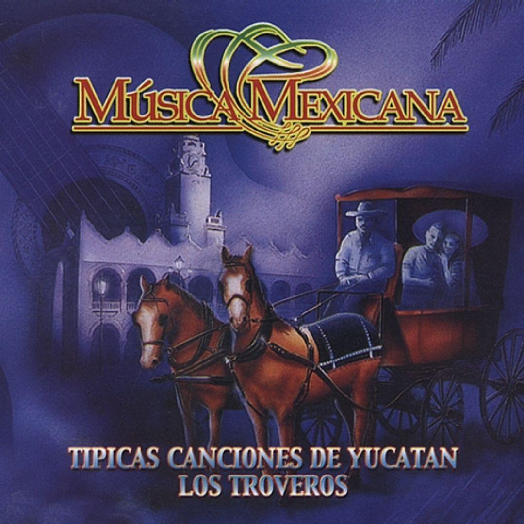 Tipicas Canciones de Yucatan