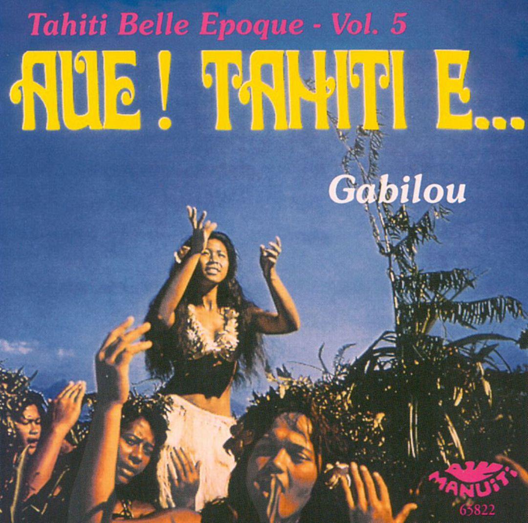 Aue! Tahiti E... (Tahiti Belle Epoque, Vol. 5)