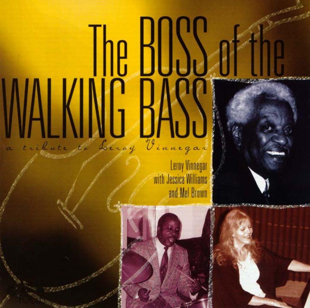 Boss of the Walking Bass