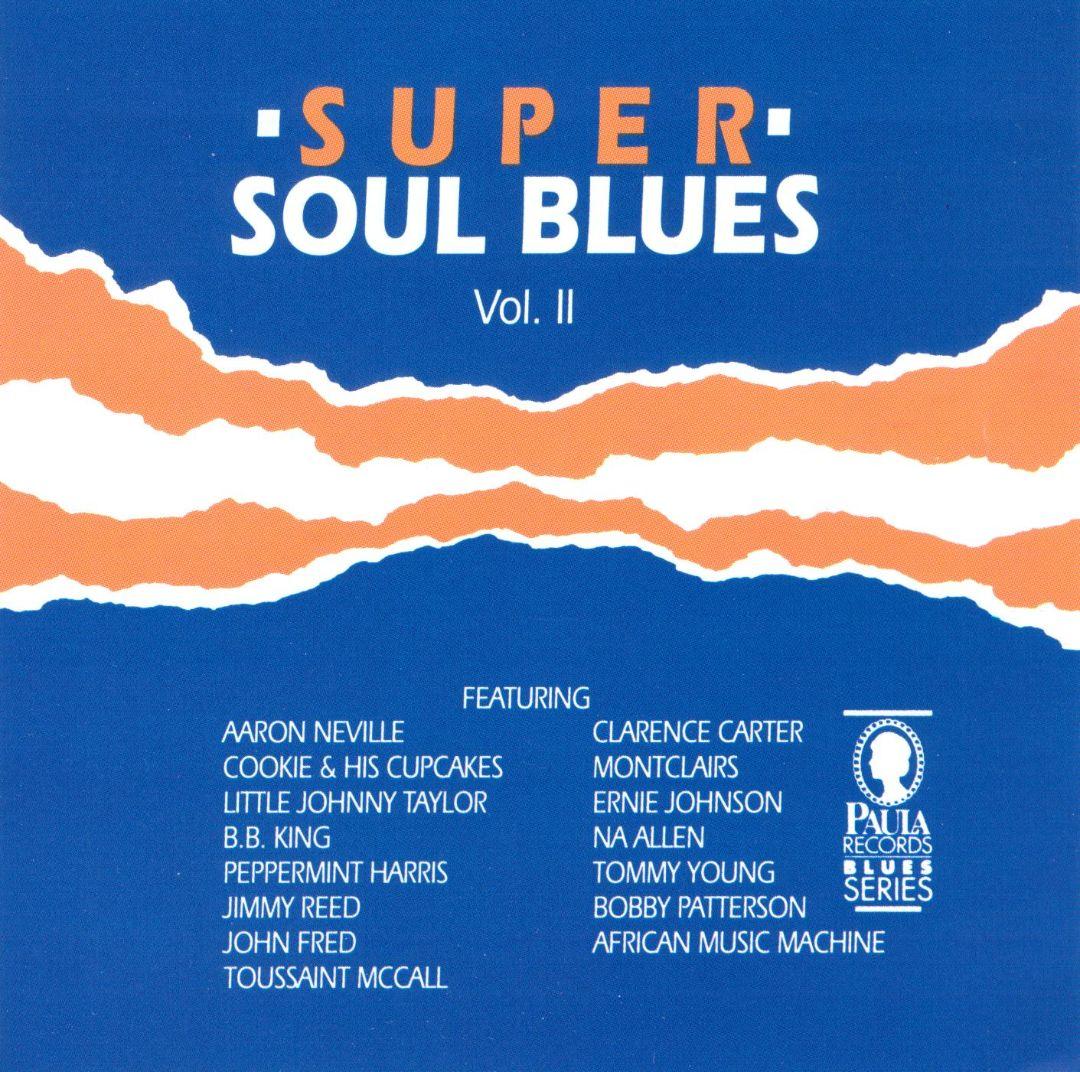 Super Soul Blues, Vol. 2