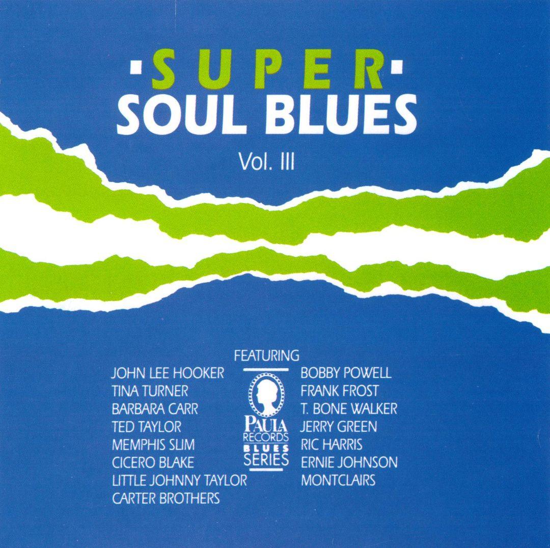 Super Soul Blues, Vol. 3
