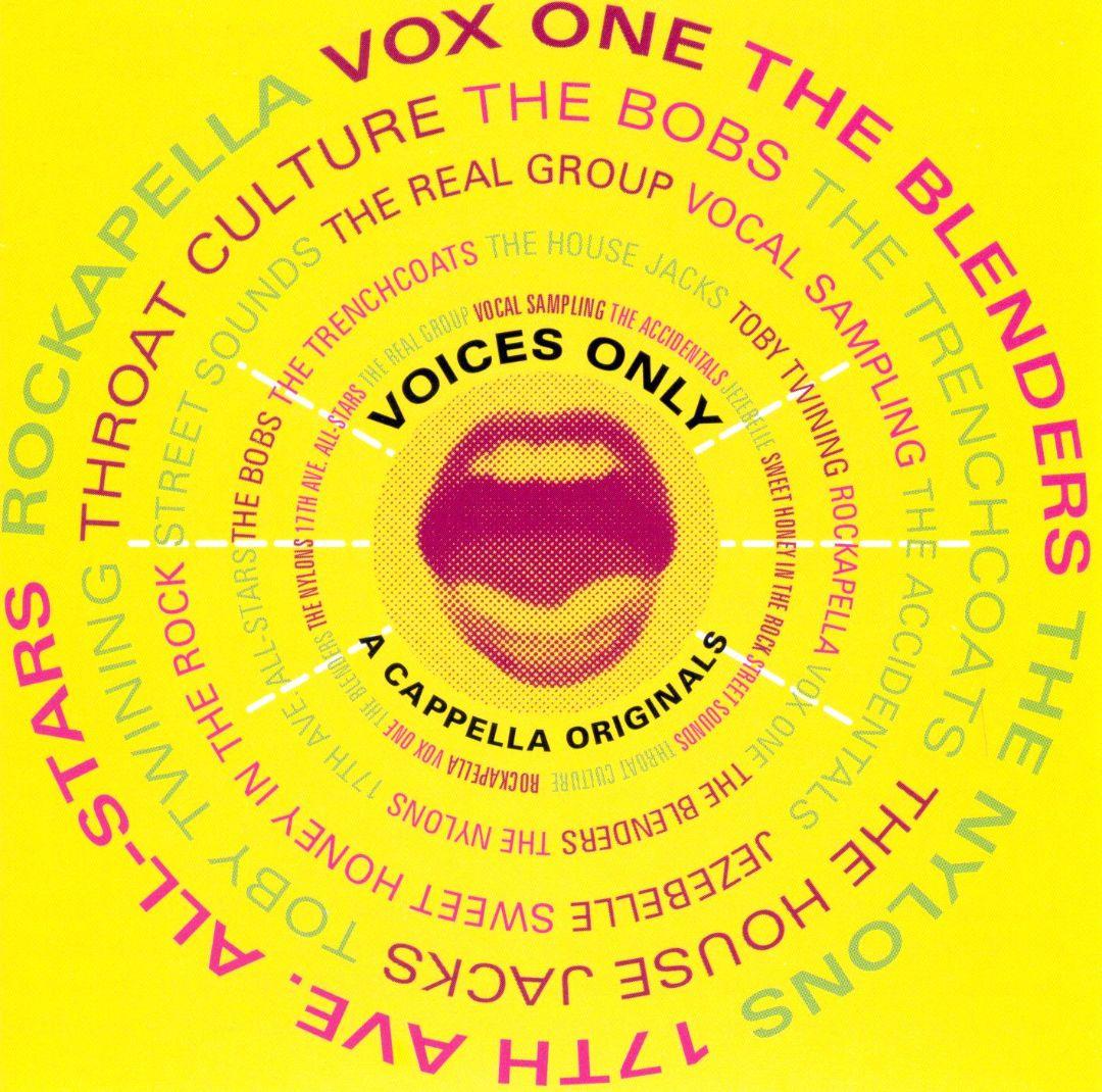 Voices Only: A Cappella Originals
