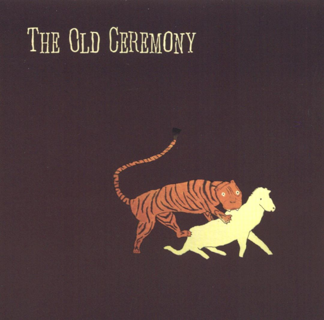 The Old Ceremony