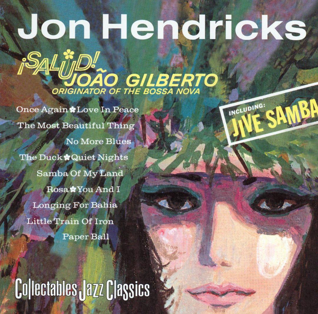 Salud! Joao Gilberto, Originator of the Bossa Nova
