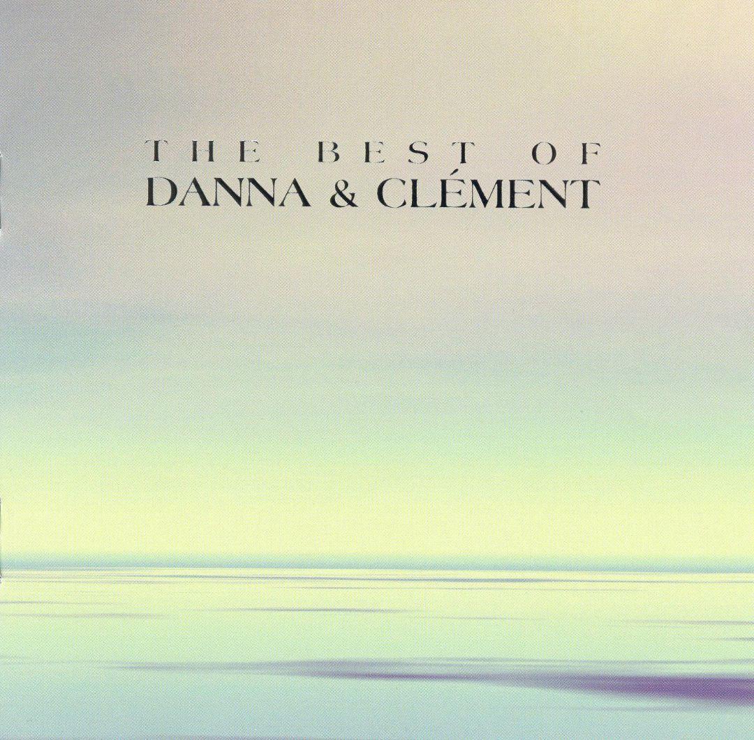 The Best of Danna & Clément