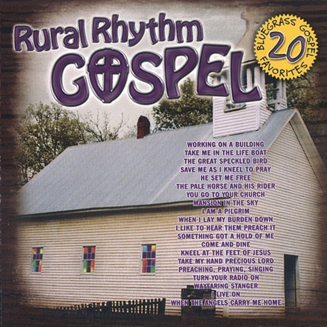 Rural Rhythm Gospel: 20 Bluegrass Gospel Favorites
