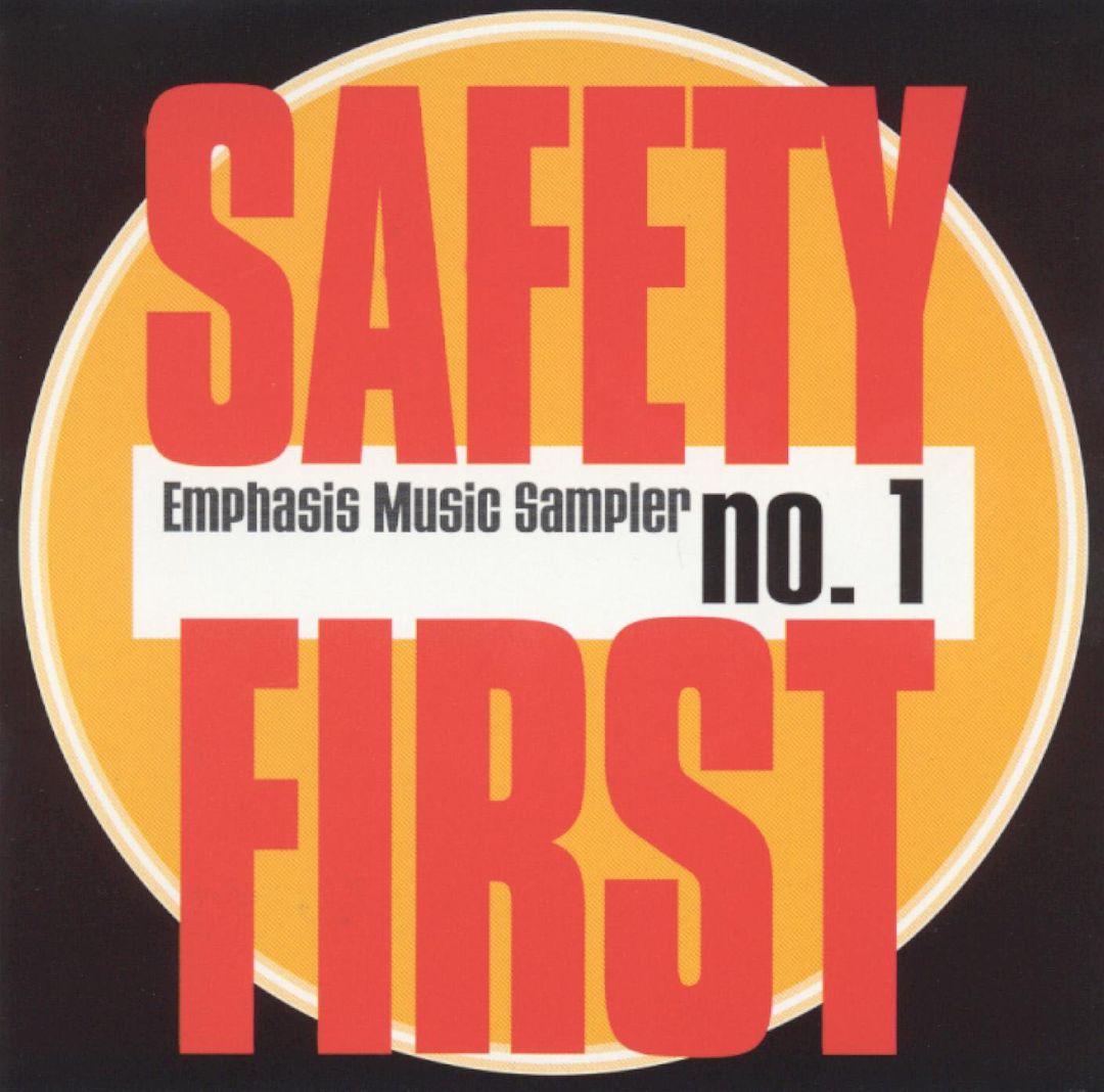 Safety First: Emphasis Music Sampler No. 1