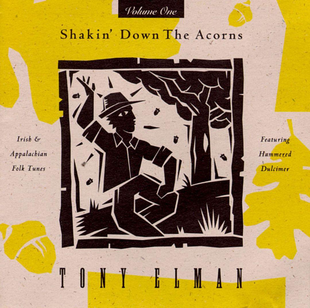 Shakin' Down the Acorns, Vol. 1