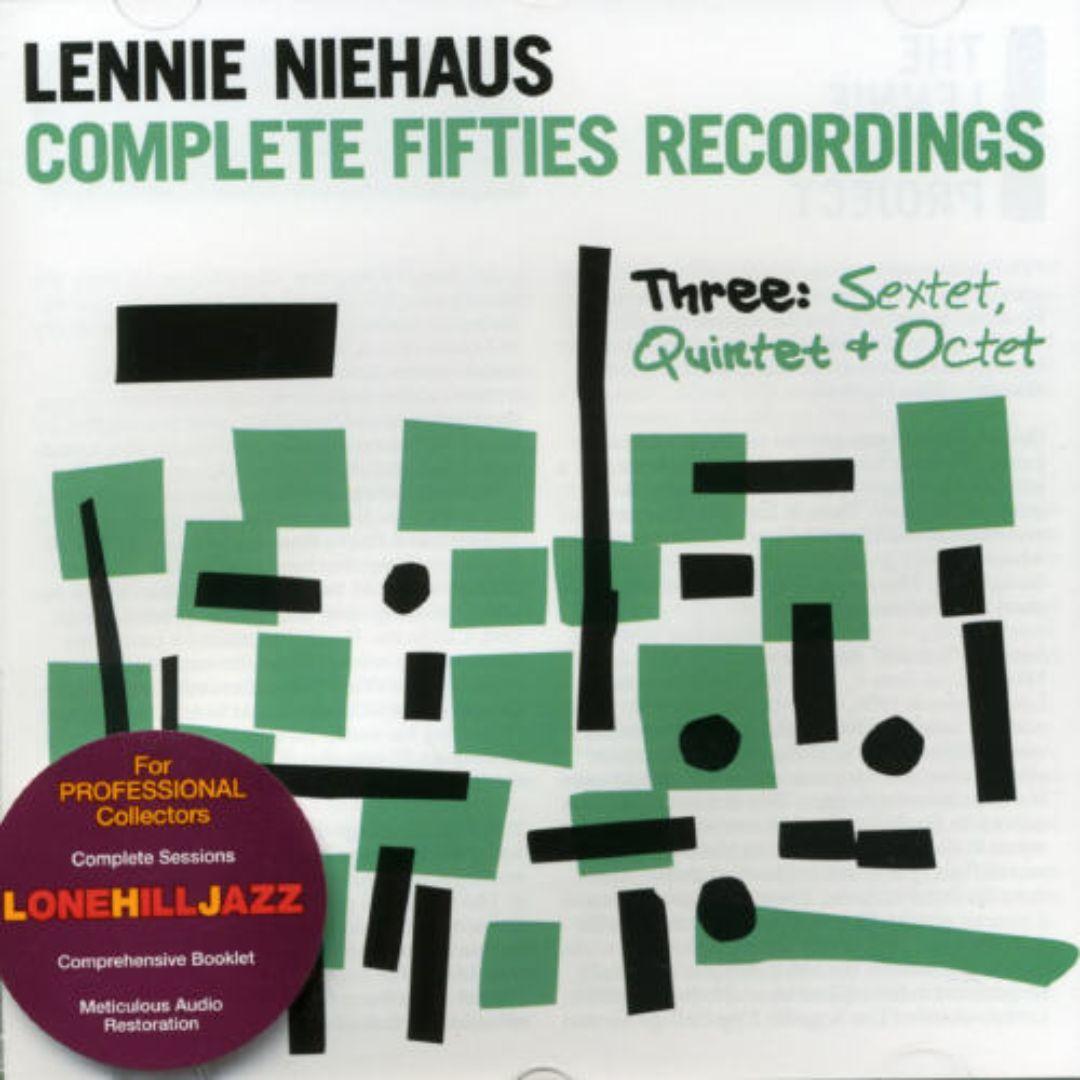 Complete Fifties Recordings, Vol. 3: Sextet, Quintet & Octet