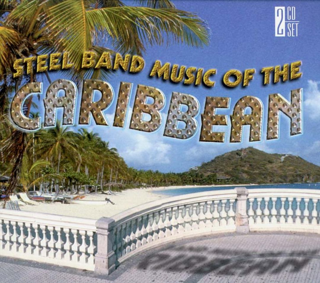 Steel Band Music of the Caribbean [Delta 2 Disc]